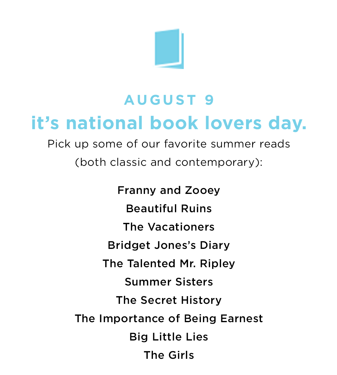 AUGUST 9 - It's national book lovers day.