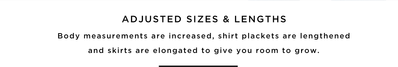 ADJUSTED SIZES & LENGTHS
