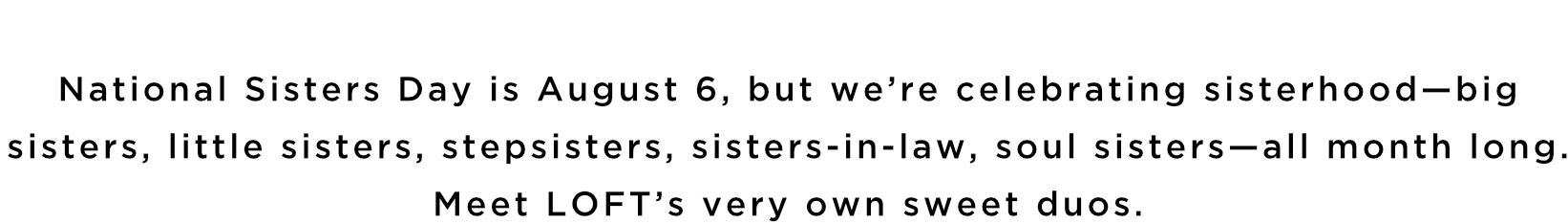 National Sisters Day is August 6