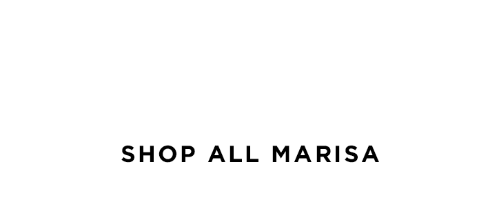 SHOP ALL MARISA