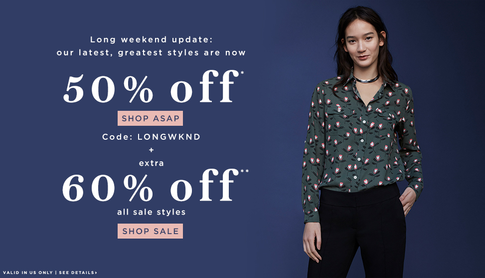50% Off New Arrivals , 60% Off All Sale Styles